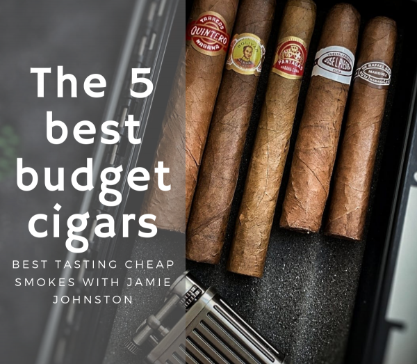 the 5 best budget cigars